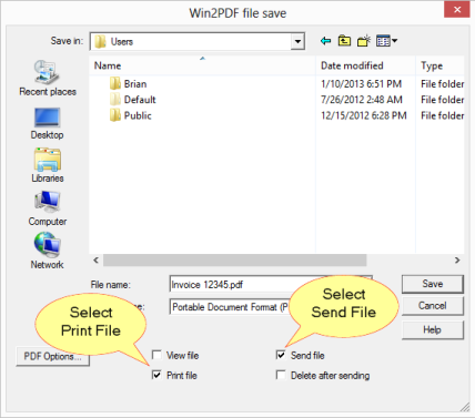 Send and Print file options with Win2PDF