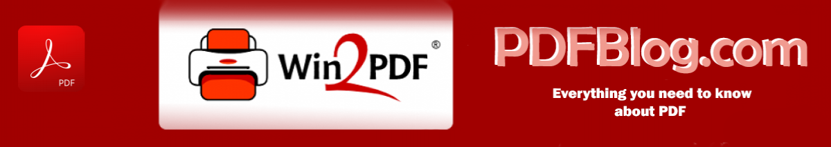 PDF Blog – Topics from the makers of Win2PDF
